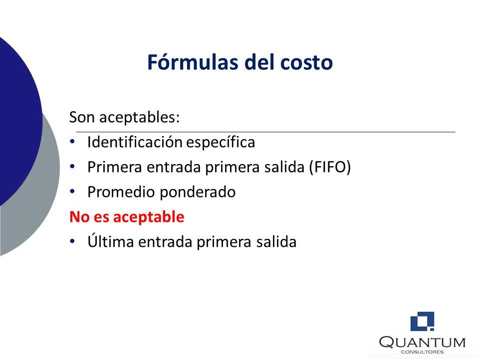 Fórmulas del costo Son aceptables: Identificación específica