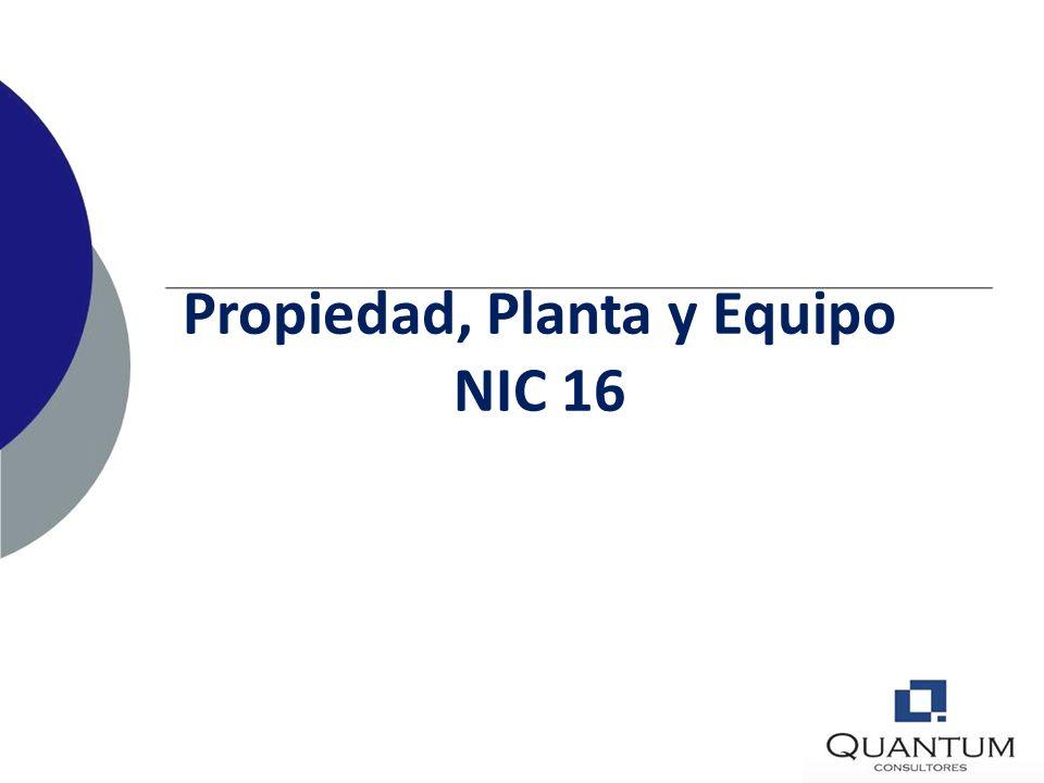 Propiedad, Planta y Equipo NIC 16