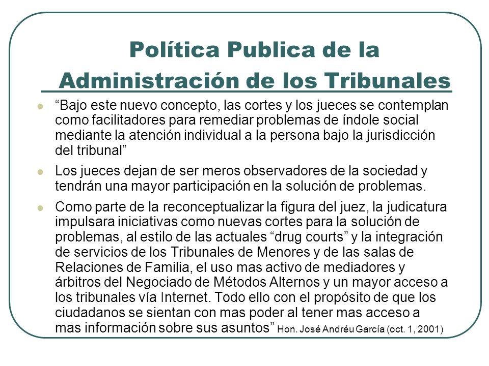 Política Publica de la Administración de los Tribunales