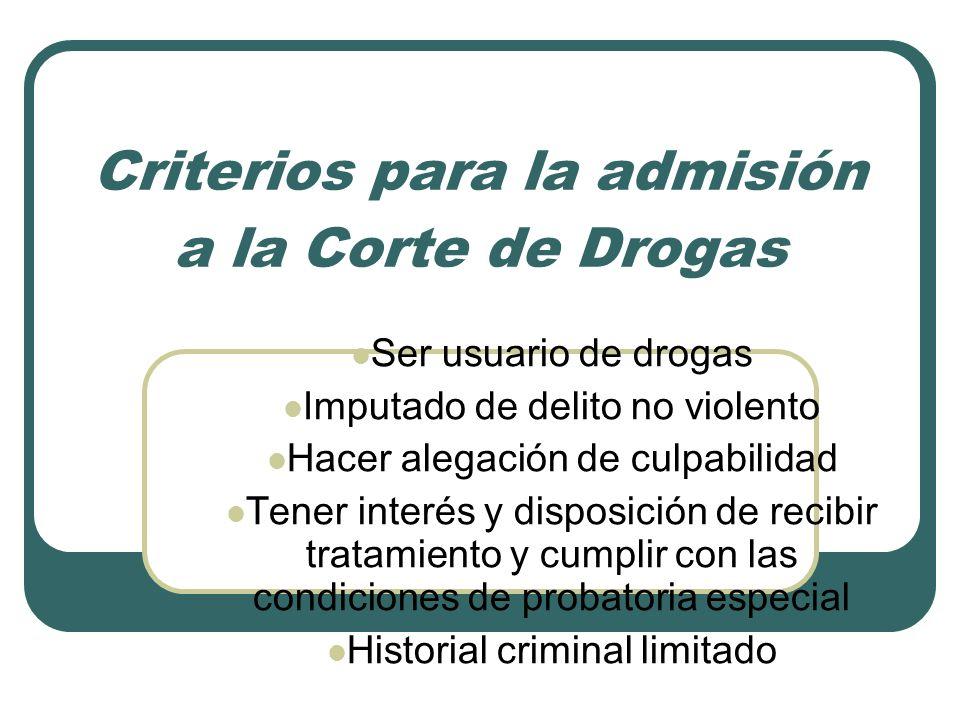 Criterios para la admisión a la Corte de Drogas