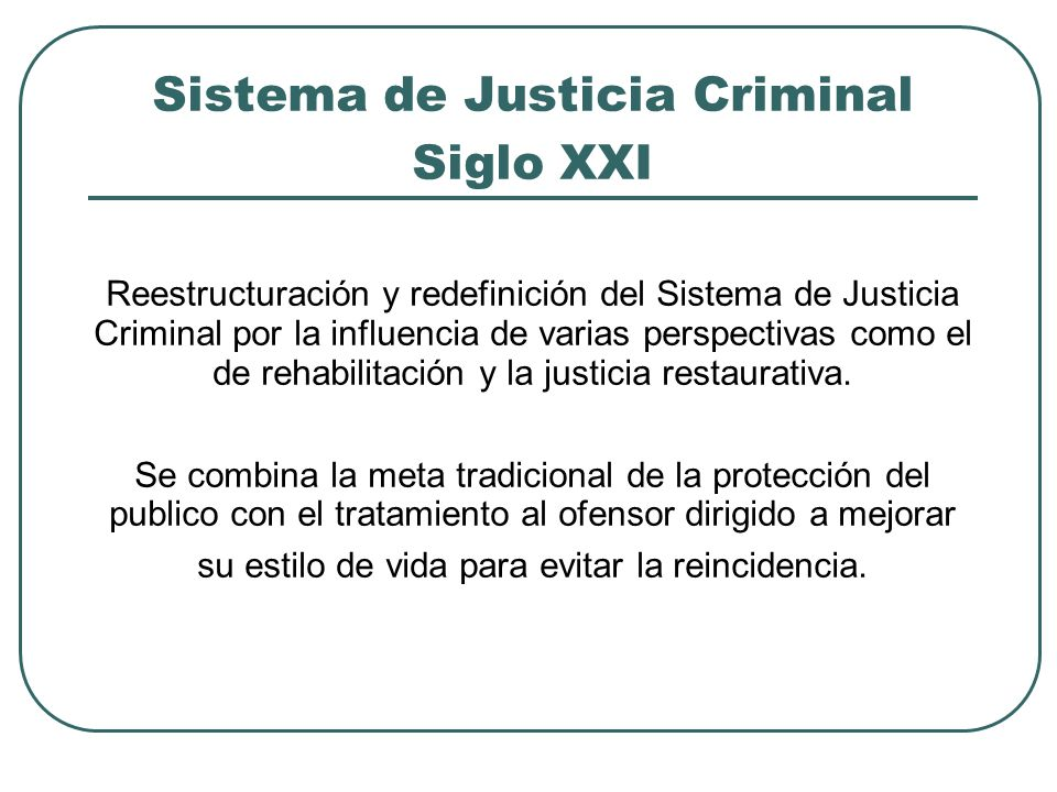 Sistema de Justicia Criminal Siglo XXI