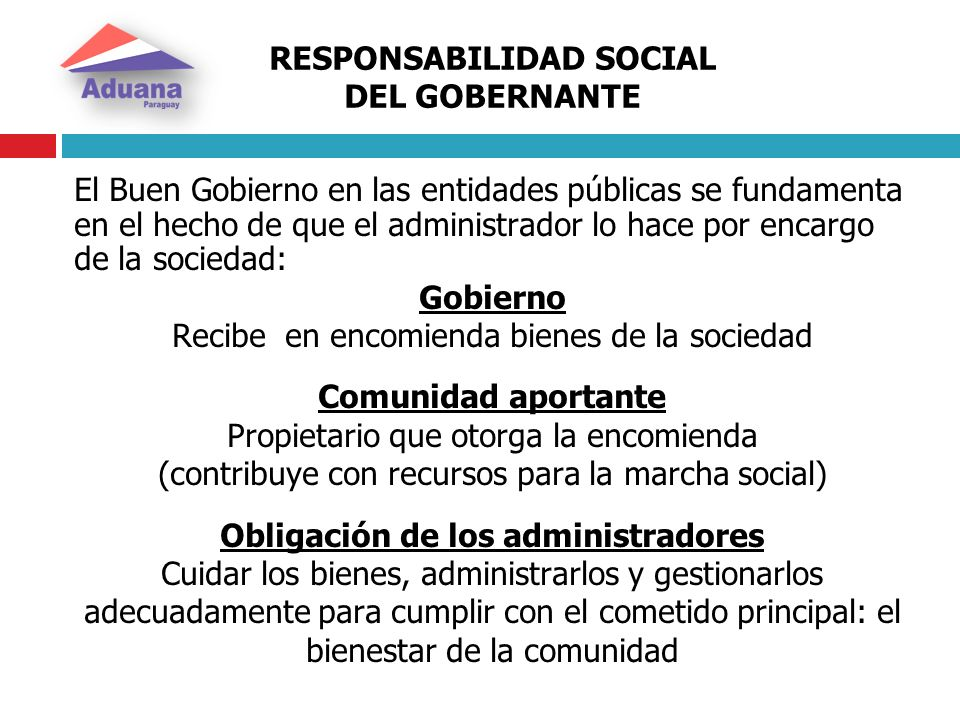 RESPONSABILIDAD SOCIAL DEL GOBERNANTE