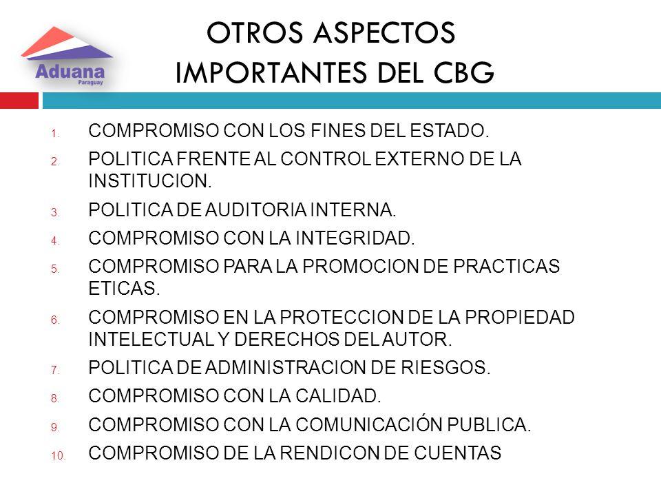 OTROS ASPECTOS IMPORTANTES DEL CBG