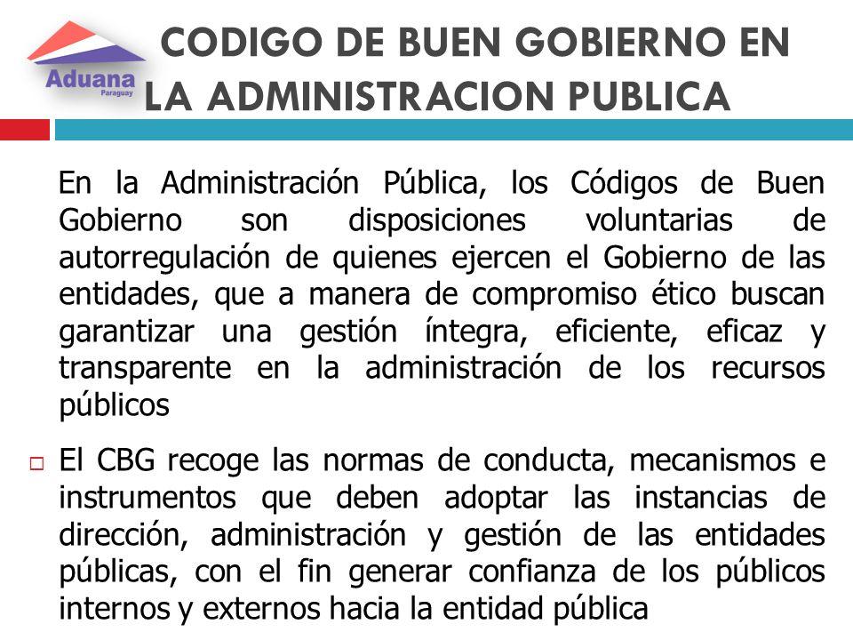 CODIGO DE BUEN GOBIERNO EN LA ADMINISTRACION PUBLICA