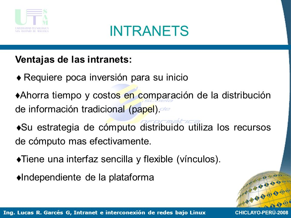 INTRANETS Ventajas de las intranets: