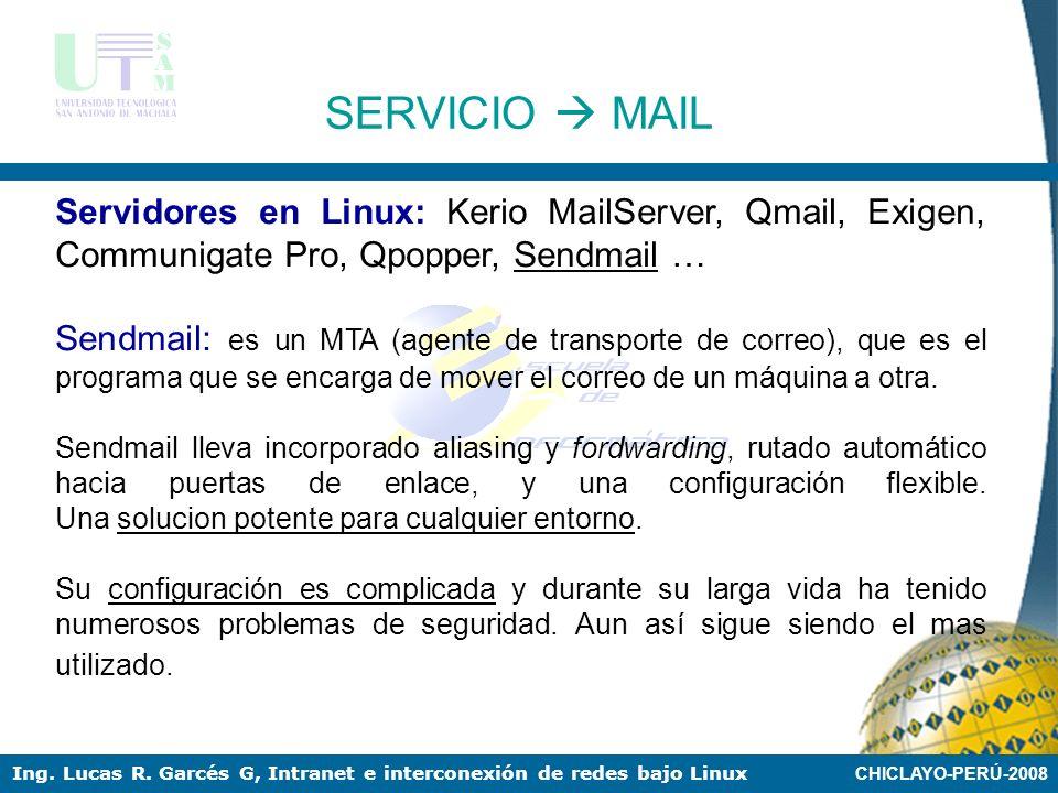 SERVICIO  MAIL Servidores en Linux: Kerio MailServer, Qmail, Exigen, Communigate Pro, Qpopper, Sendmail …