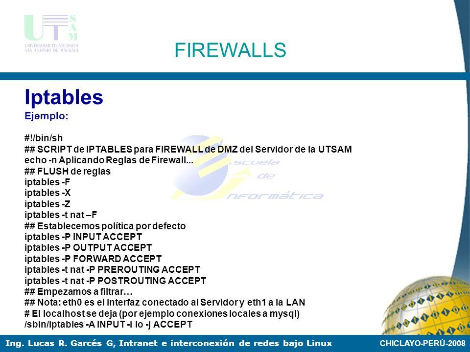 Iptables FIREWALLS Ejemplo: #!/bin/sh
