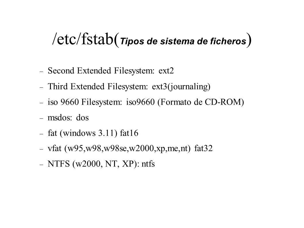 /etc/fstab(Tipos de sistema de ficheros)