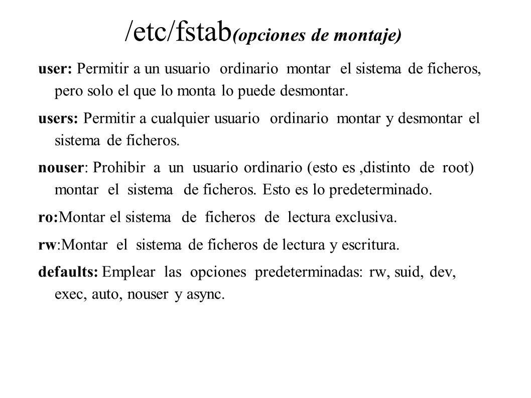 /etc/fstab(opciones de montaje)