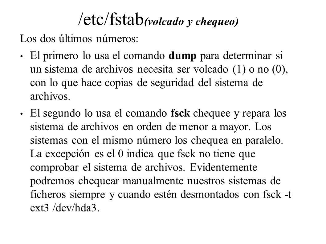 /etc/fstab(volcado y chequeo)