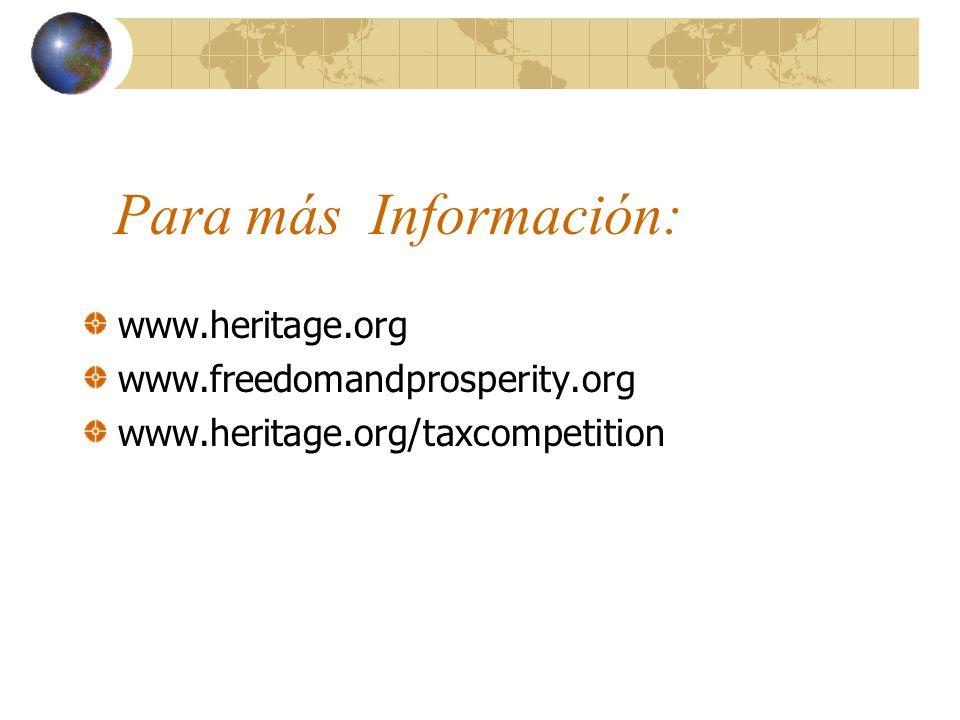 Para más Información: www.heritage.org www.freedomandprosperity.org