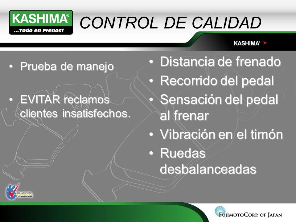 CONTROL DE CALIDAD Distancia de frenado Recorrido del pedal