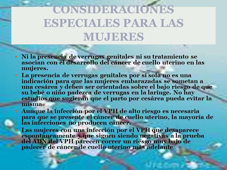 CONSIDERACIONES ESPECIALES PARA LAS MUJERES