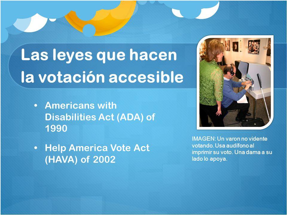 Las leyes que hacen la votación accesible