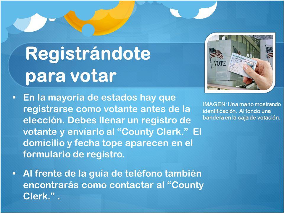 Registrándote para votar