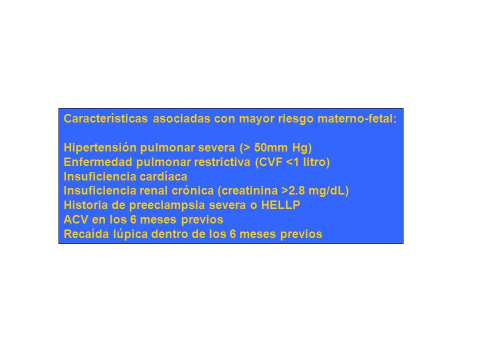 Características asociadas con mayor riesgo materno-fetal: