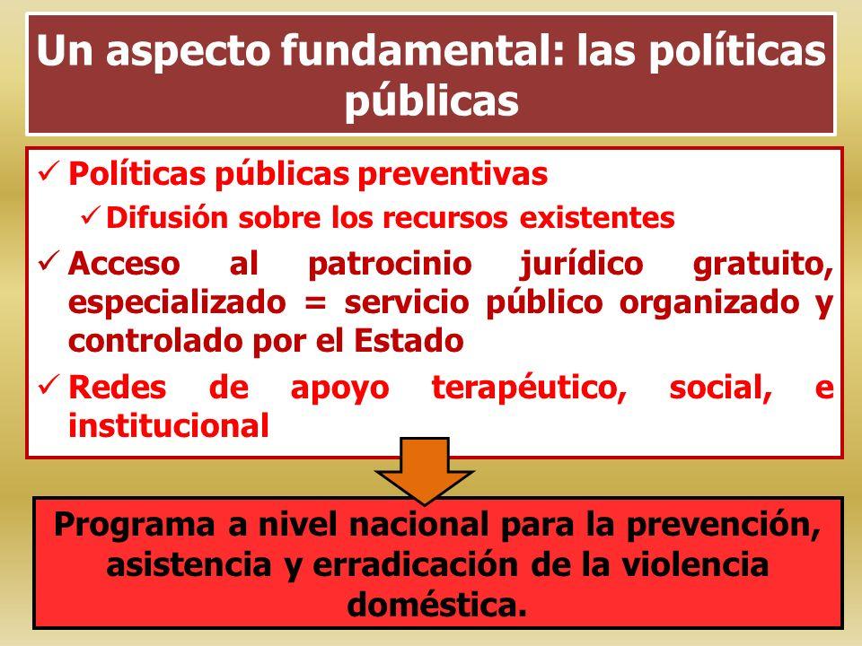 Un aspecto fundamental: las políticas públicas