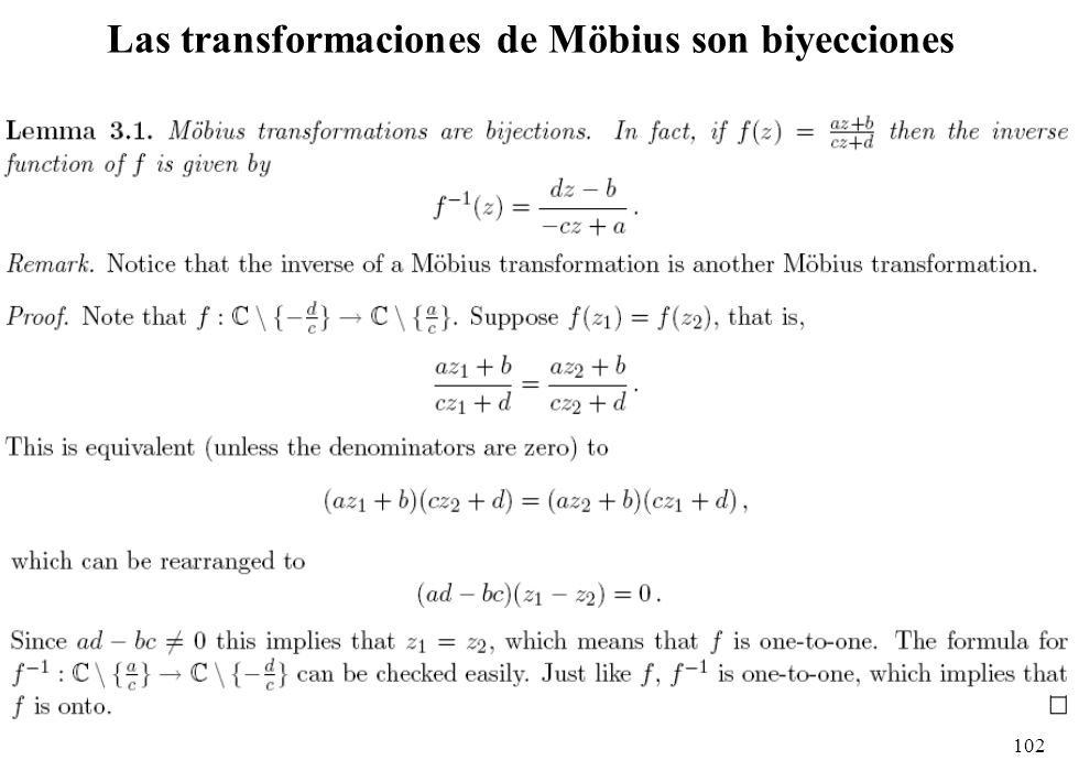 Las transformaciones de Möbius son biyecciones