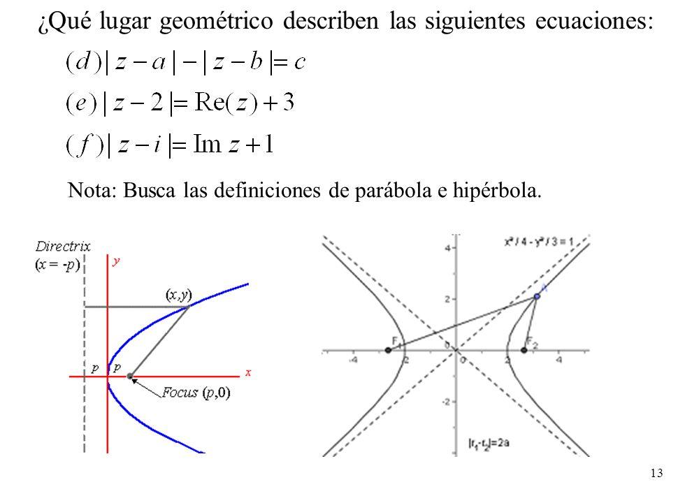 ¿Qué lugar geométrico describen las siguientes ecuaciones: