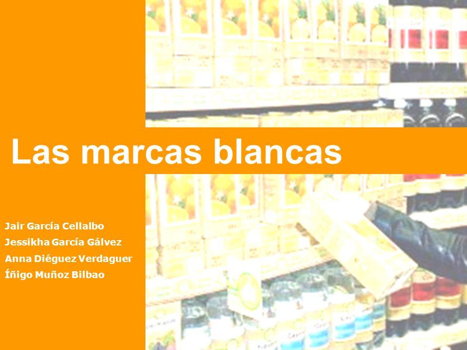 Las marcas blancas Jair García Cellalbo Jessikha García Gálvez