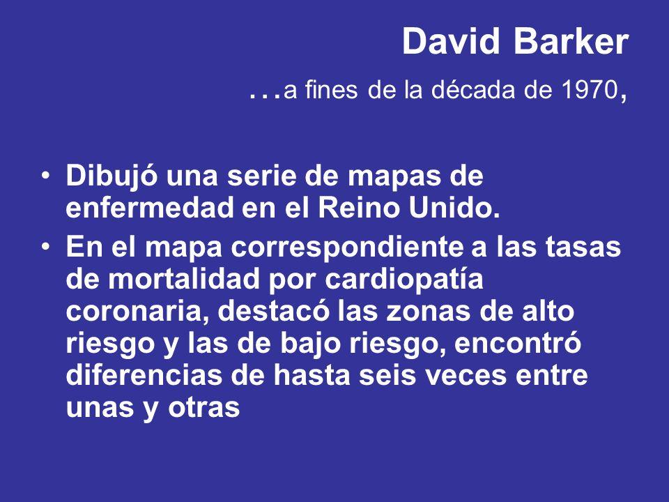 David Barker …a fines de la década de 1970,