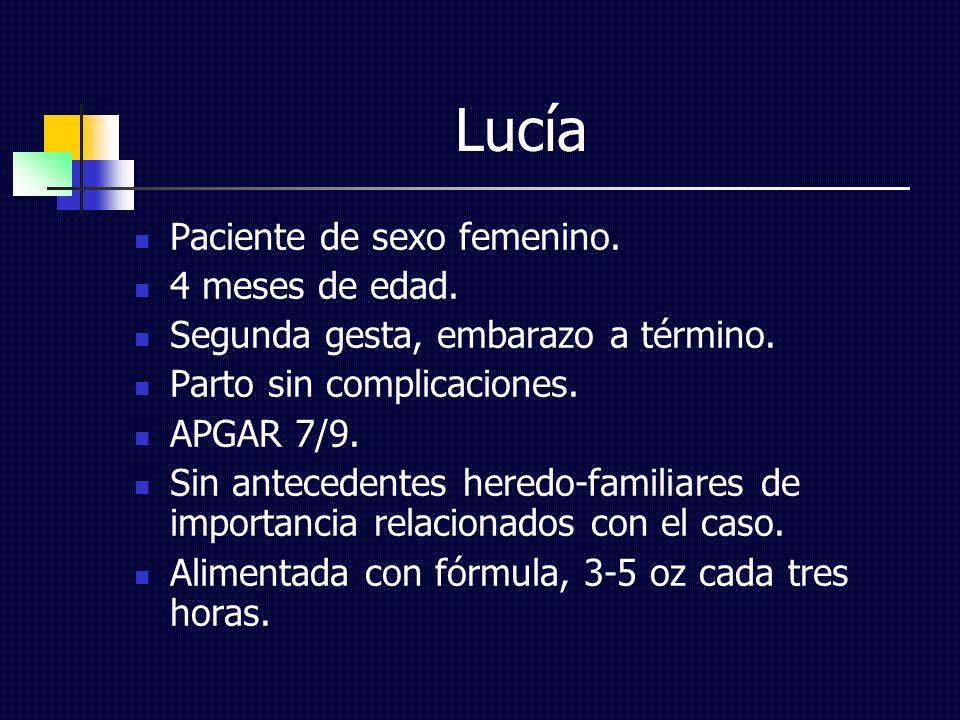 Lucía Paciente de sexo femenino. 4 meses de edad.