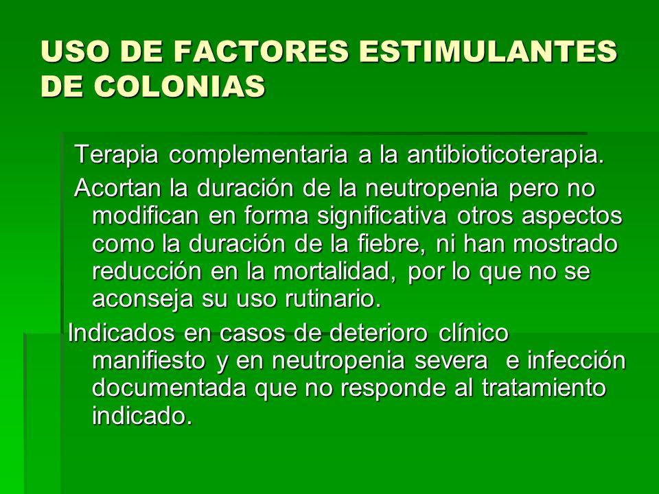 USO DE FACTORES ESTIMULANTES DE COLONIAS
