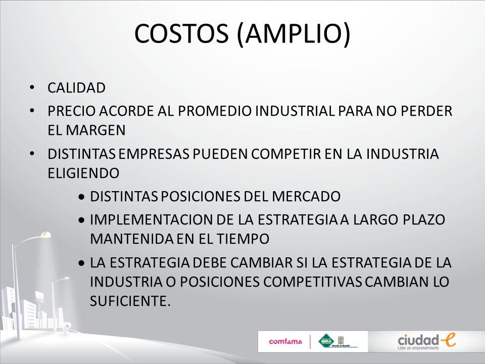 COSTOS (AMPLIO) CALIDAD