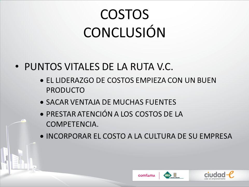 COSTOS CONCLUSIÓN PUNTOS VITALES DE LA RUTA V.C.