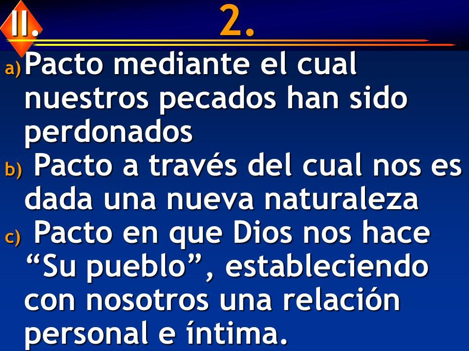 2. II. Pacto mediante el cual nuestros pecados han sido perdonados