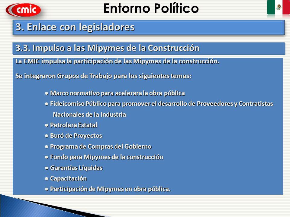 Entorno Político 3. Enlace con legisladores