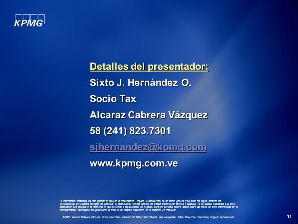 Detalles del presentador: Sixto J. Hernández O. Socio Tax