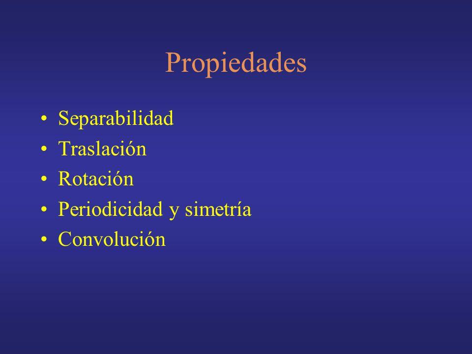Propiedades Separabilidad Traslación Rotación Periodicidad y simetría