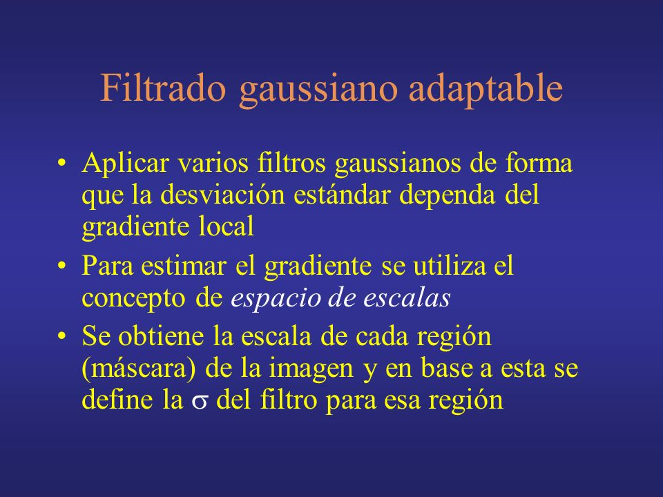 Filtrado gaussiano adaptable