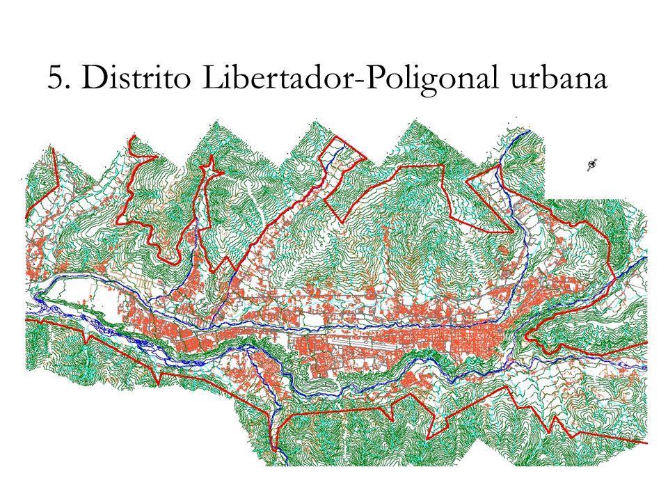 5. Distrito Libertador-Poligonal urbana