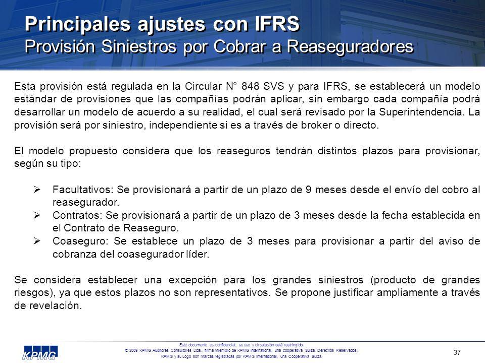 Principales ajustes con IFRS Provisión Siniestros por Cobrar a Reaseguradores