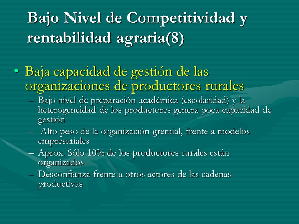 Bajo Nivel de Competitividad y rentabilidad agraria(8)