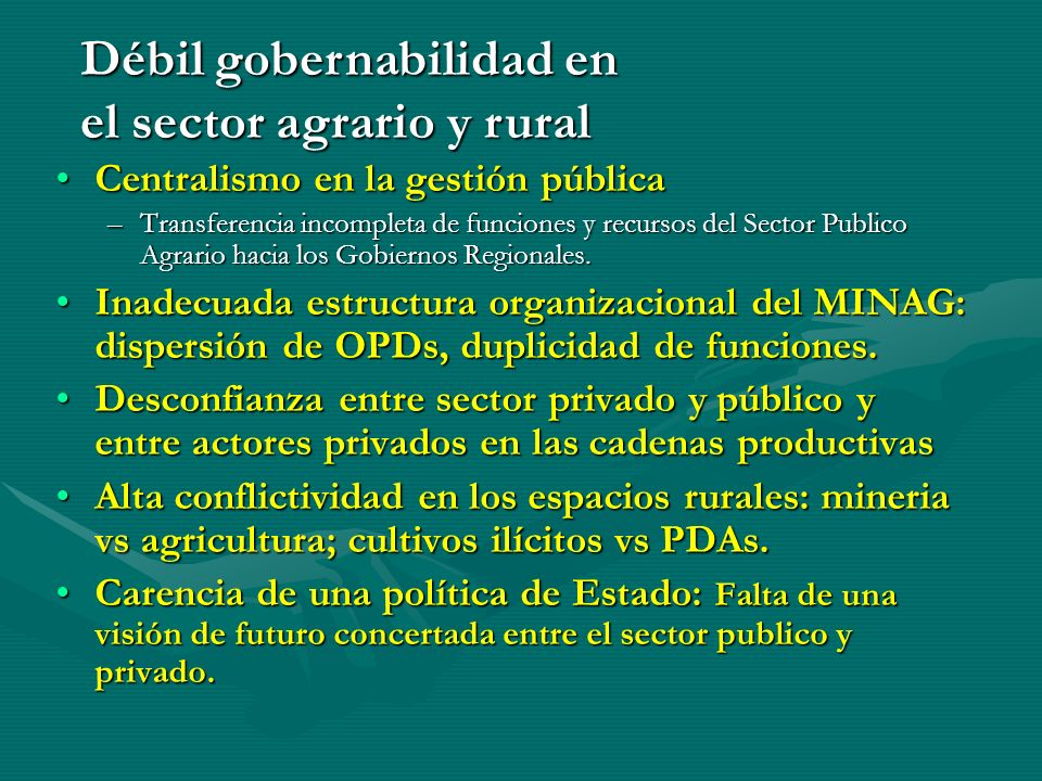 Débil gobernabilidad en el sector agrario y rural