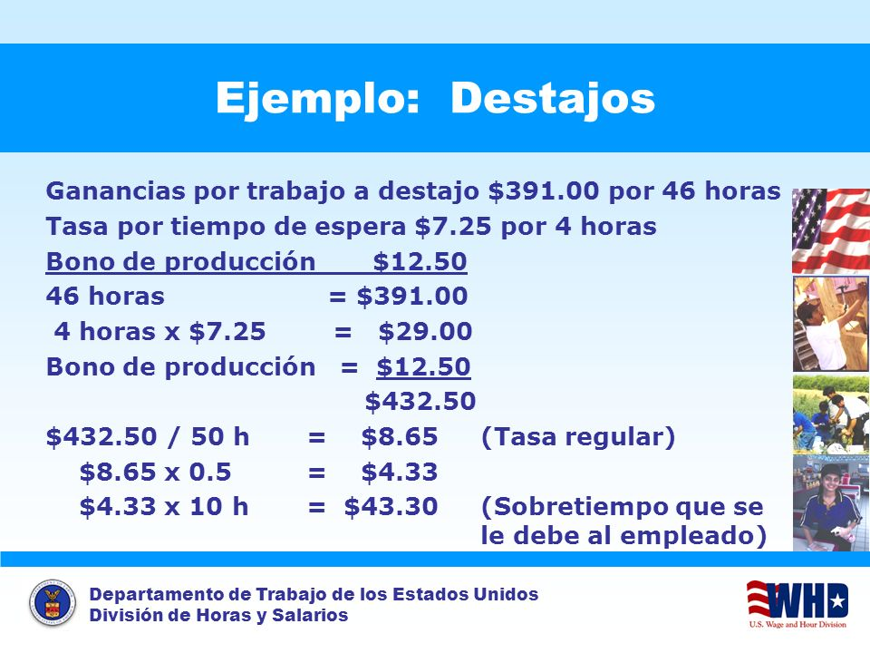 Example: Piece Rates Ejemplo: Destajos