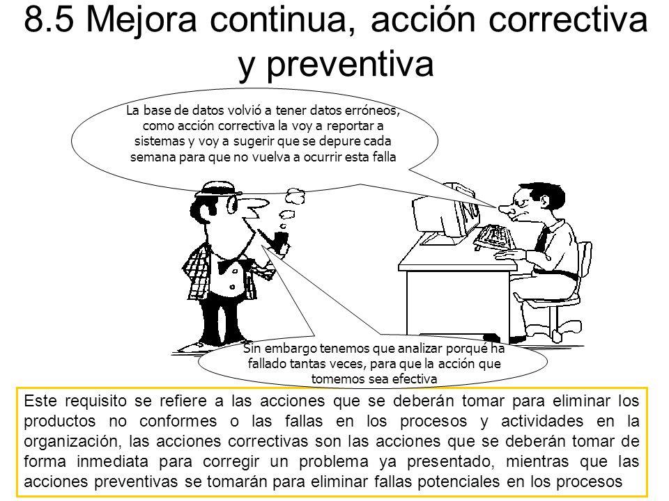 8.5 Mejora continua, acción correctiva y preventiva