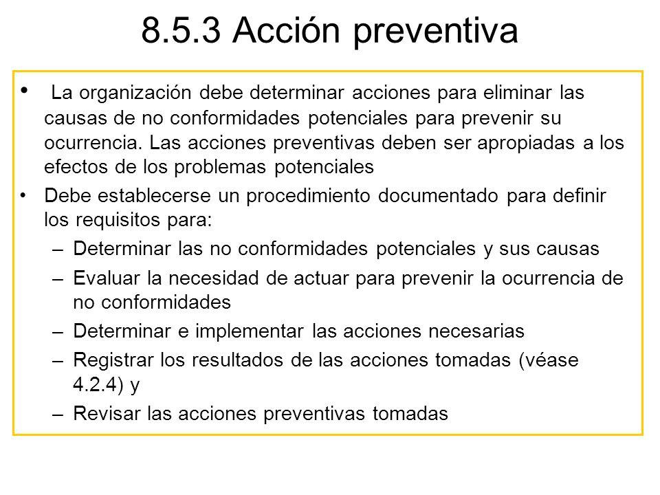 8.5.3 Acción preventiva