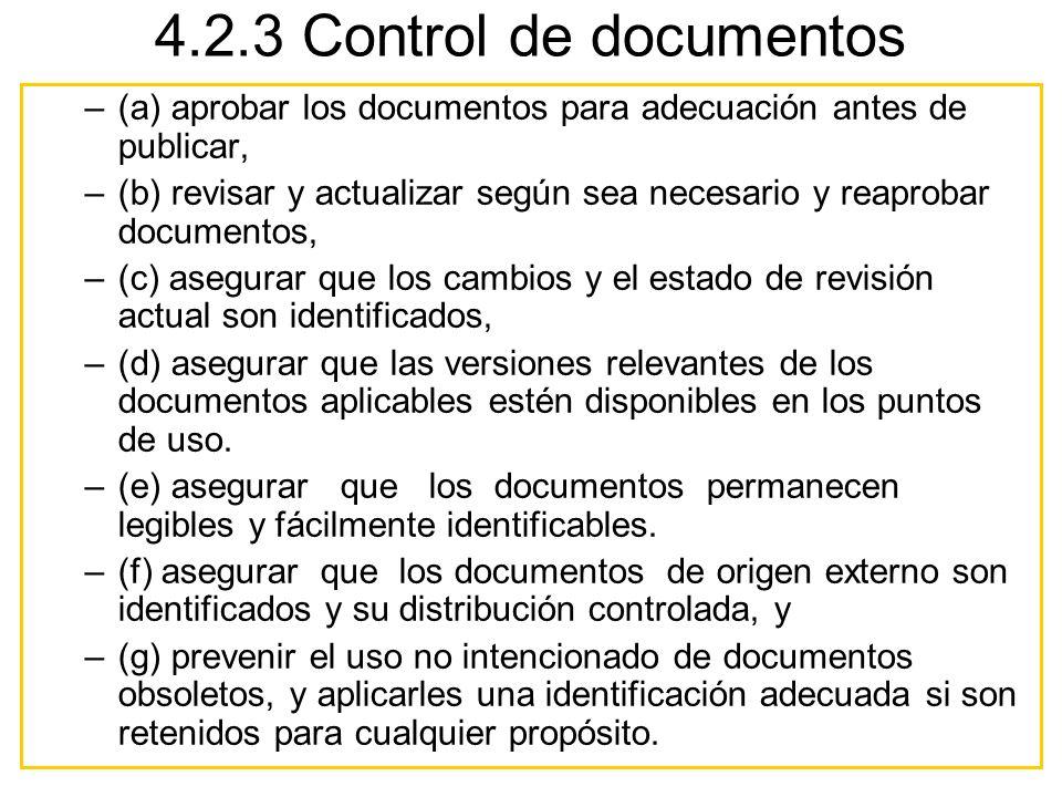 4.2.3 Control de documentos (a) aprobar los documentos para adecuación antes de publicar,