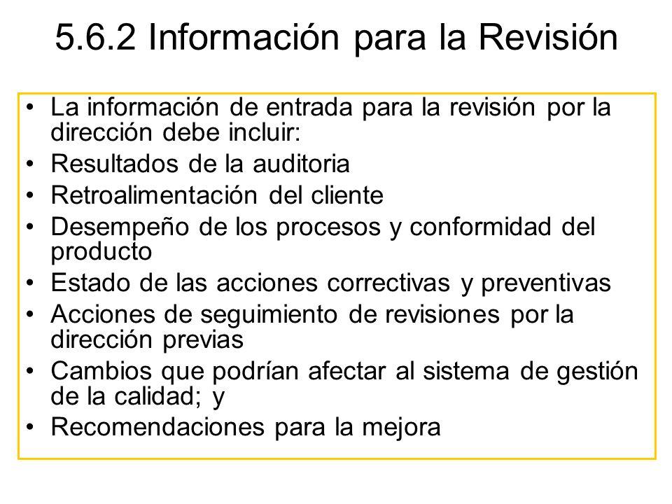 5.6.2 Información para la Revisión