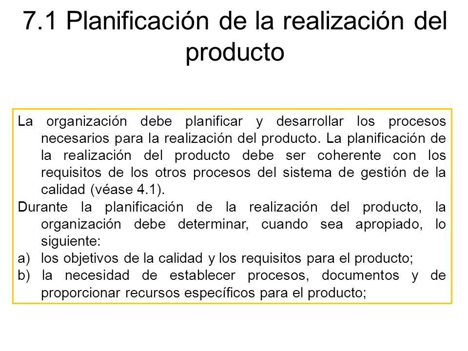 7.1 Planificación de la realización del producto