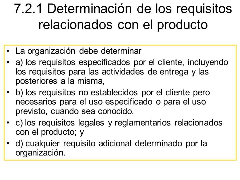 7.2.1 Determinación de los requisitos relacionados con el producto