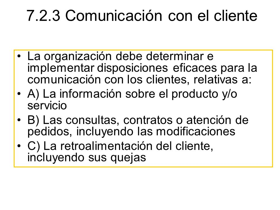 7.2.3 Comunicación con el cliente