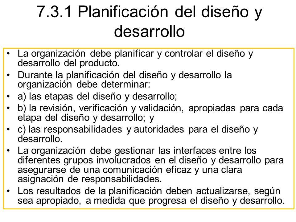 7.3.1 Planificación del diseño y desarrollo
