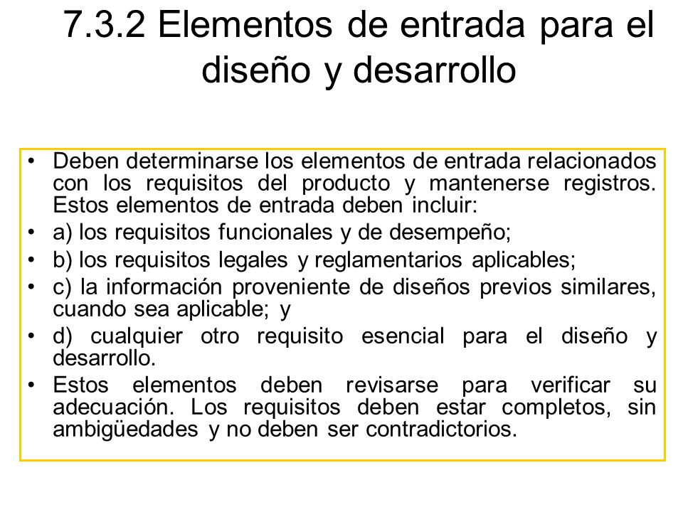 7.3.2 Elementos de entrada para el diseño y desarrollo