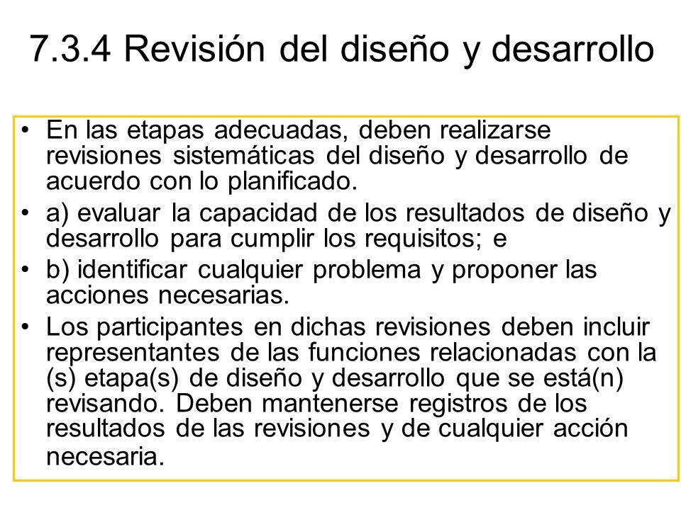 7.3.4 Revisión del diseño y desarrollo