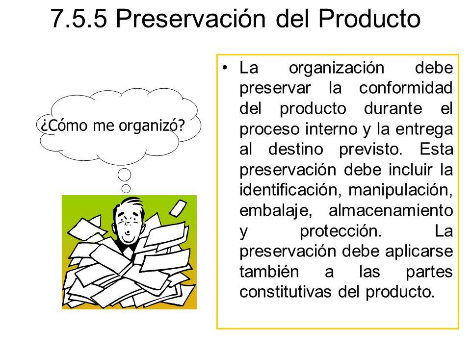 7.5.5 Preservación del Producto